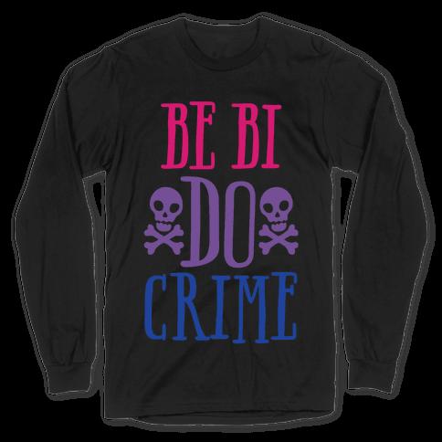 Be Bi Do Crime White Print Long Sleeve T-Shirt