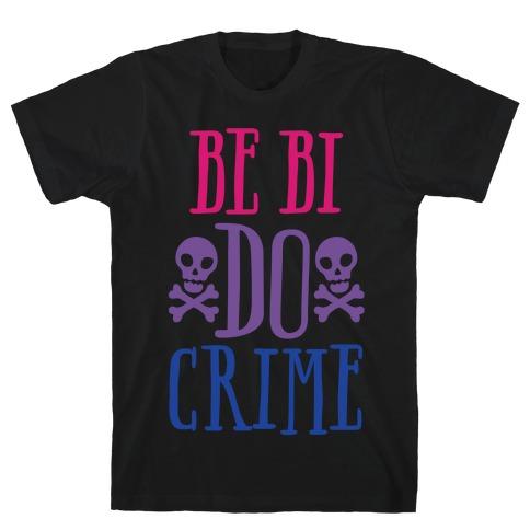 Be Bi Do Crime White Print T-Shirt