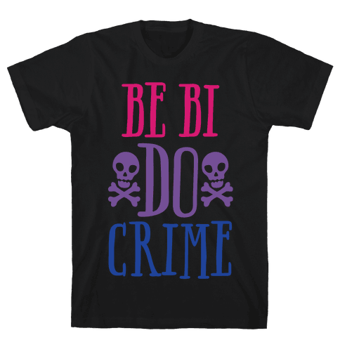 Be Bi Do Crime White Print Mens/Unisex T-Shirt