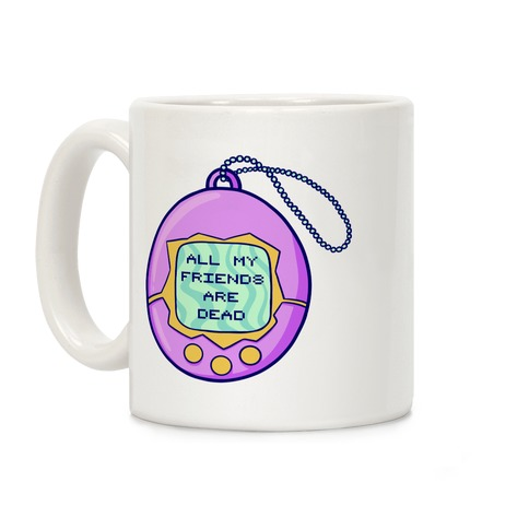 All My Friends Are Dead 90's Toy Coffee Mug