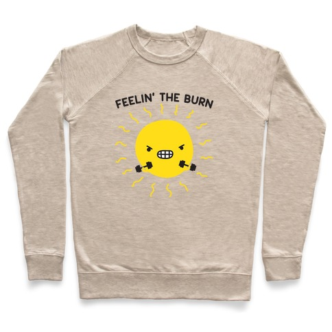 Feelin' The Burn Fitness Sun Pullover