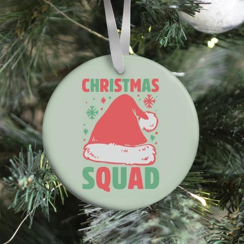 Christmas Squad Ornament