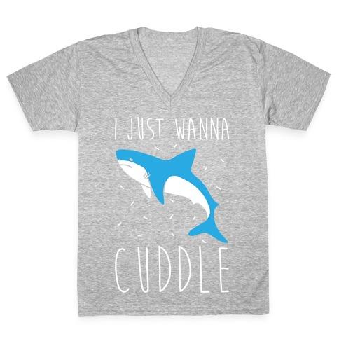 I Just Wanna Cuddle Shark V-Neck Tee Shirt