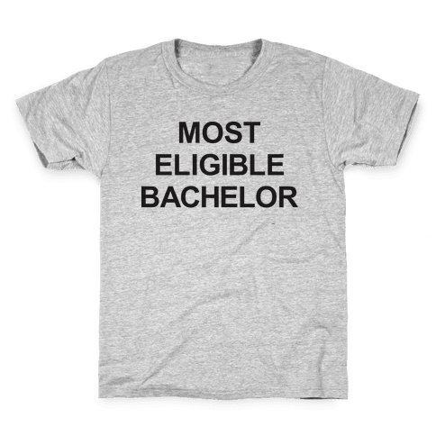 Most Eligible Bachelor Kids T-Shirt