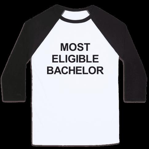 Most Eligible Bachelor Baseball Tee
