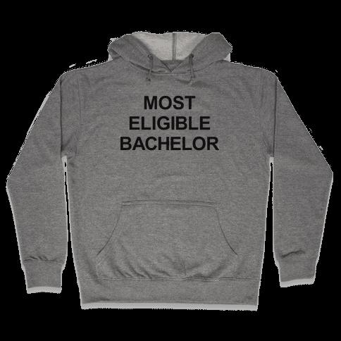 Most Eligible Bachelor Hooded Sweatshirt