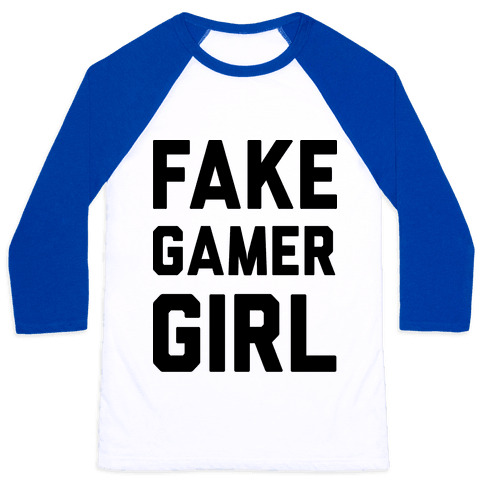 Fake Gamer Girl Baseball Tee