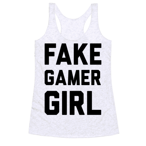 Fake Gamer Girl Racerback Tank Top