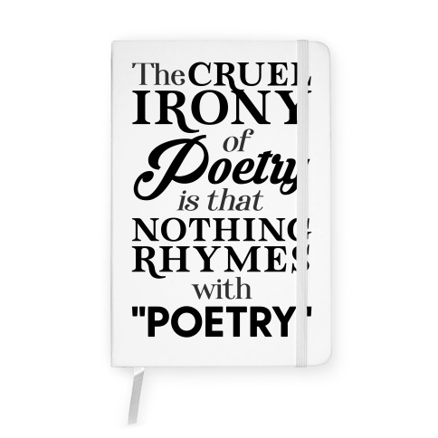 Nothing Rhymes With Poetry Notebook