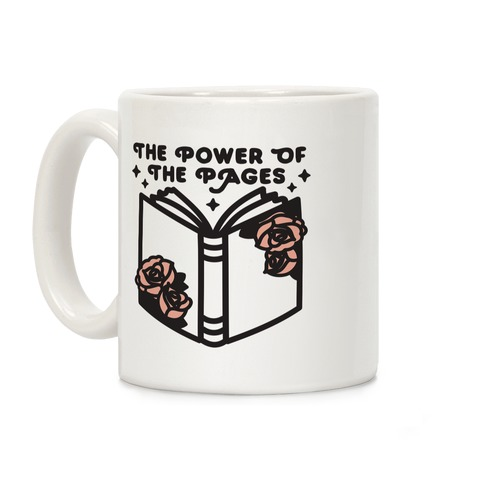The Power Of The Pages Coffee Mug