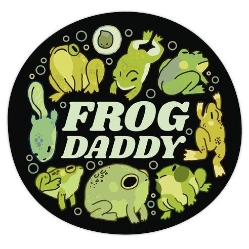 Frog Daddy Die Cut Sticker
