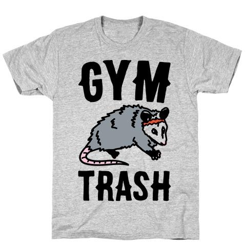 Gym Trash Opossum T-Shirt