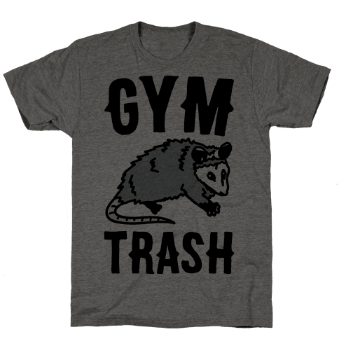 Gym Trash Opossum  Mens T-Shirt