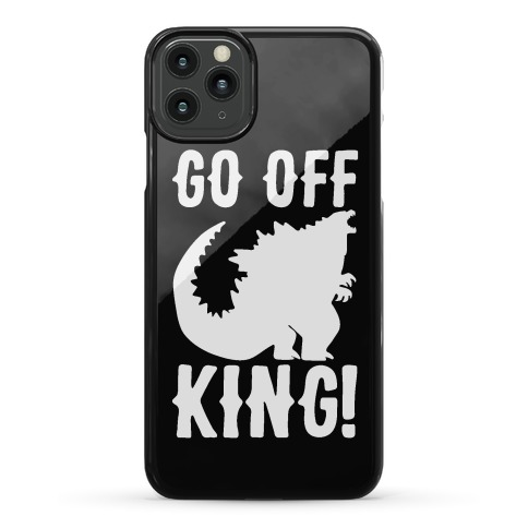 Go Off King Phone Case