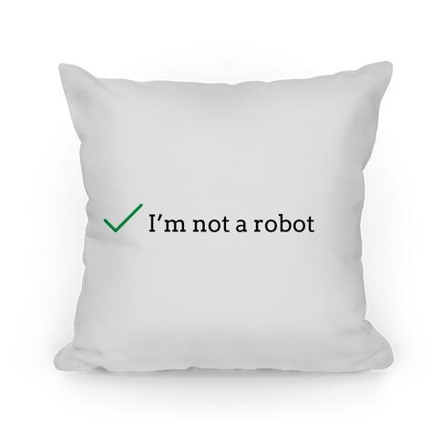 I'm Not a Robot reCaptcha Pillow