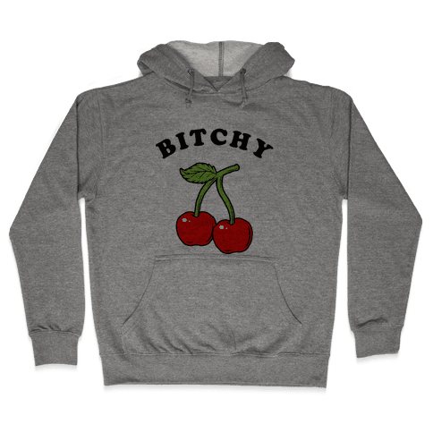 Bitchy Cherry Hooded Sweatshirt