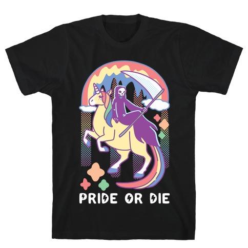 Pride or Die T-Shirt