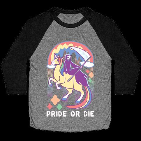 Pride or Die Baseball Tee