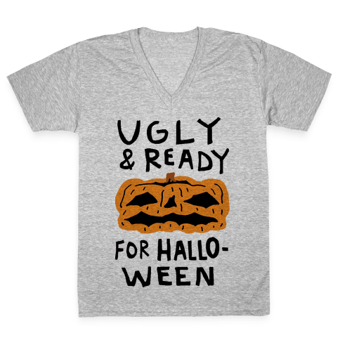 Ugly And Ready For Halloween Pumpkin V-Neck Tee Shirt