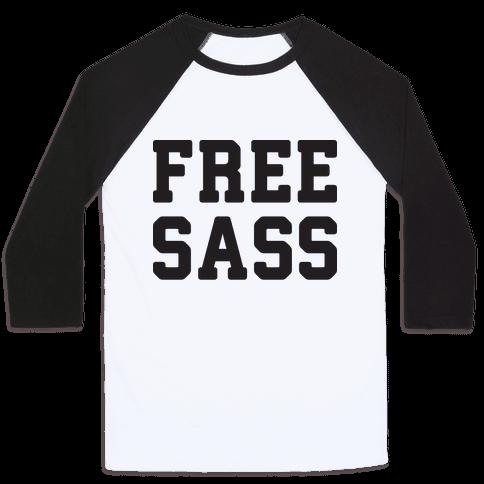 Free Sass Baseball Tee