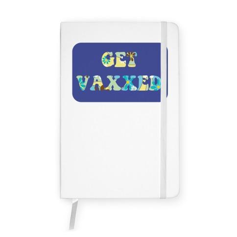 Get Vaxxed Notebook