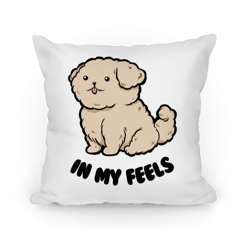 In My Feels Pillow