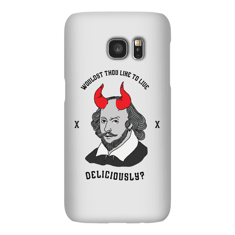 Wouldst Thou Like To Live Deliciously Shakespeare Phone Case