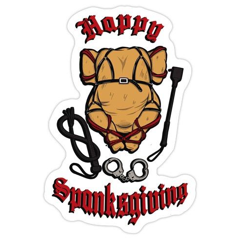 Happy Spanksgiving Die Cut Sticker