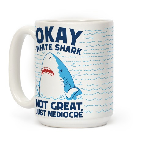 Okay White Shark Coffee Mug