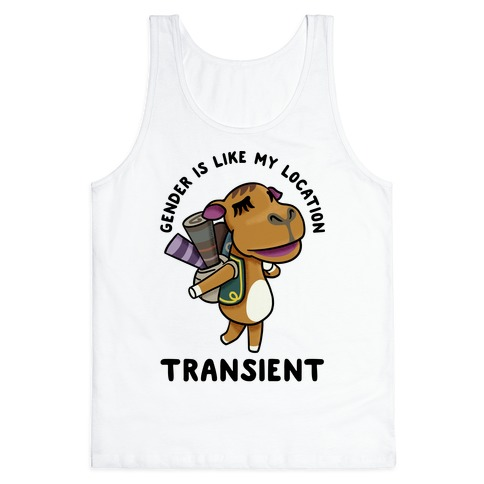 Gender is Like My Location Transient Sahara Tank Top
