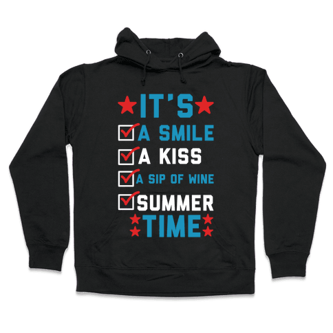 It's Summer Time Hooded Sweatshirt