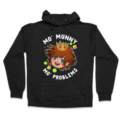 Mo' Munny Mo' Problems Sora Hooded Sweatshirt