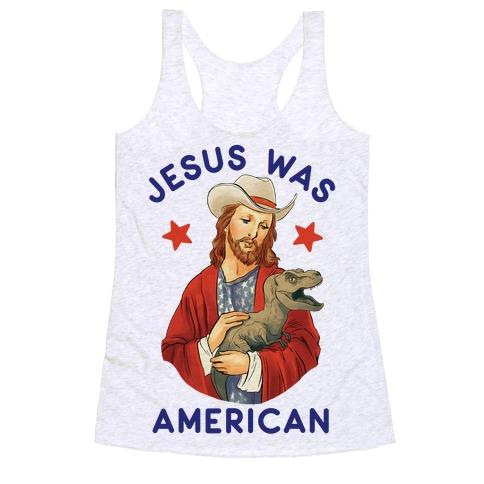 Jesus Was American Racerback Tank Top