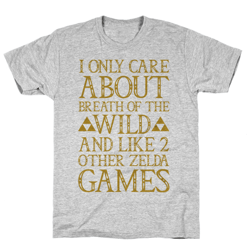 I Only Care About Breath of The Wild  Mens T-Shirt
