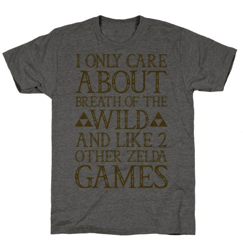 I Only Care About Breath of The Wild T-Shirt