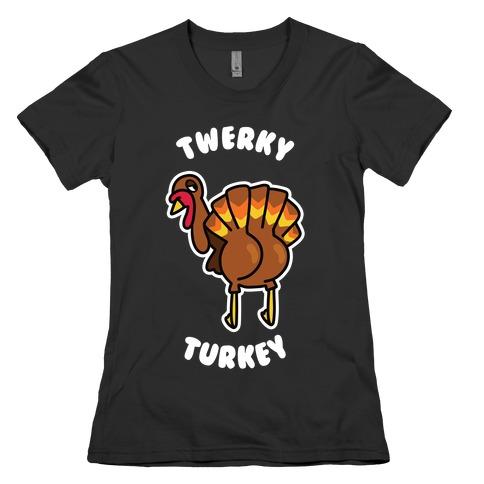 Twerky Turkey Womens T-Shirt