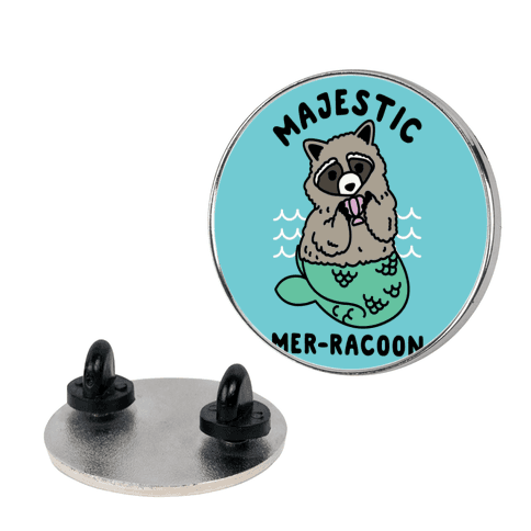 Majestic Mer-Raccoon pin