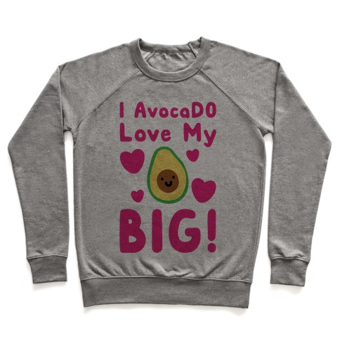 I Avocado Love My Big Pullover