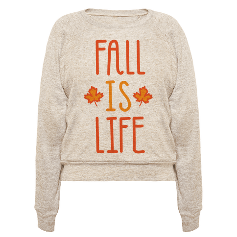 Fall Is Life