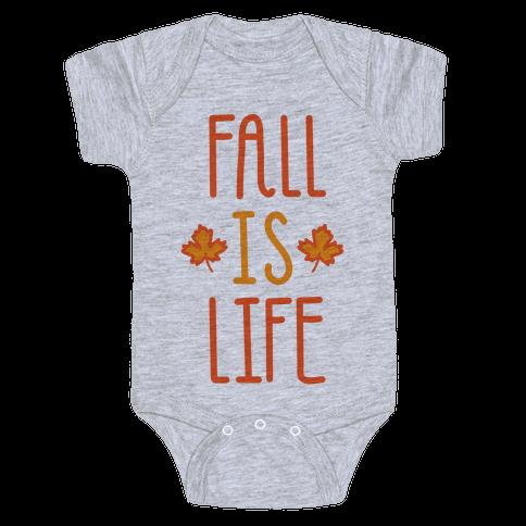 Fall Is Life Baby Onesy