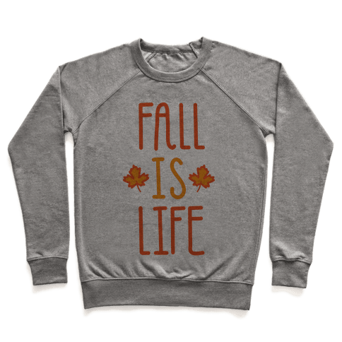 Fall Is Life Pullover