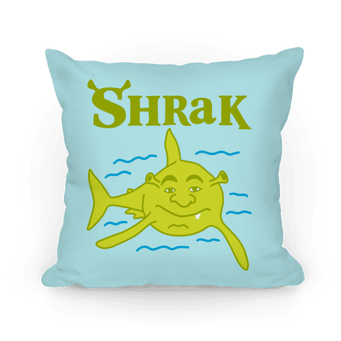 Shrak Shrek The Shark Pillow