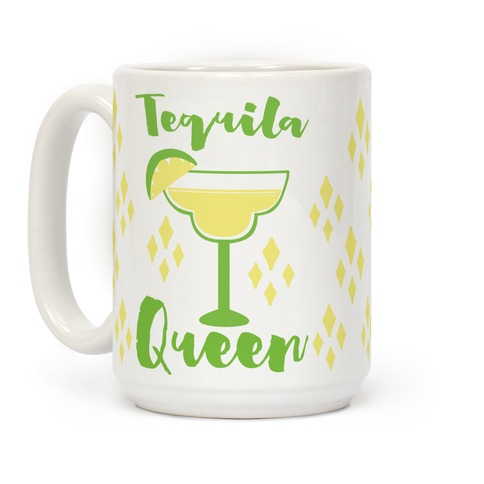 Tequila Queen Coffee Mug