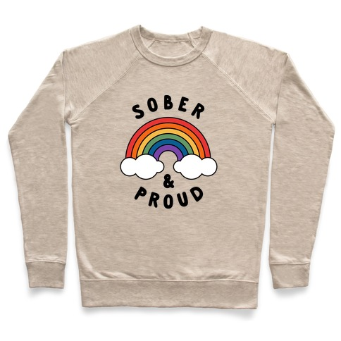 Sober And Proud Pullover