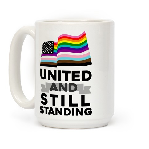 United And Still Standing Coffee Mug