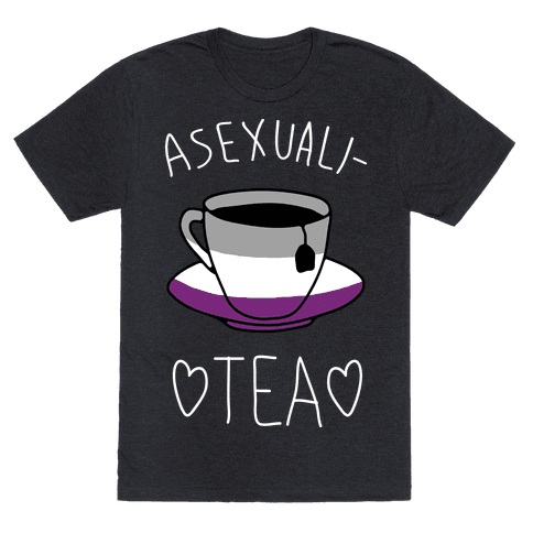 Asexuali-TEA Mens T-Shirt