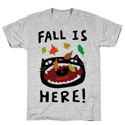 Fall Is Here Cat T-Shirt