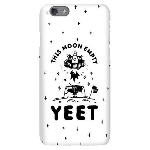 This Moon Empty YEET Phone Case