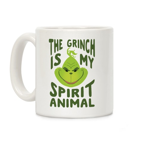 The Grinch Is My Spirit Animal Coffee Mug