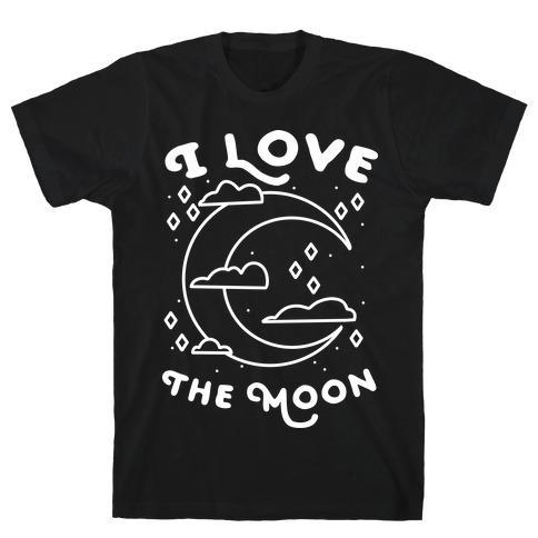I Love The Moon T-Shirt
